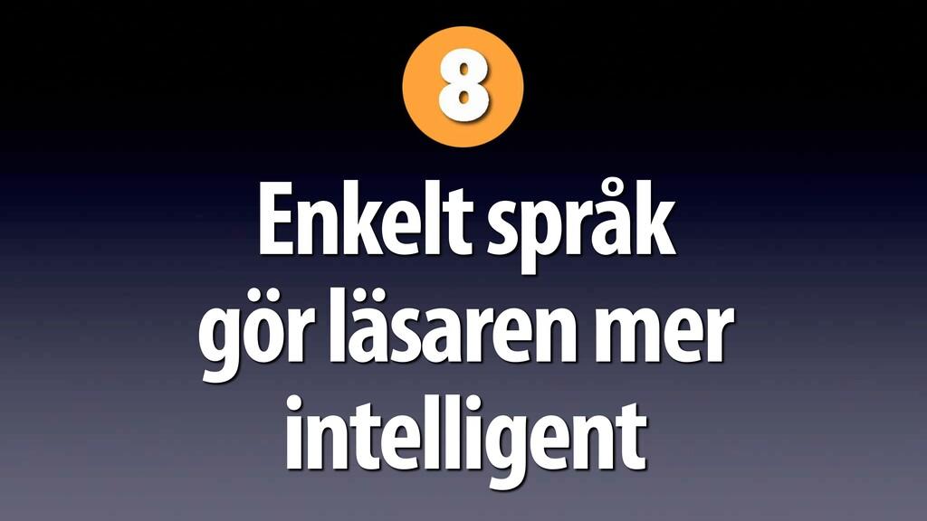 Enkelt språk gör läsaren mer intelligent