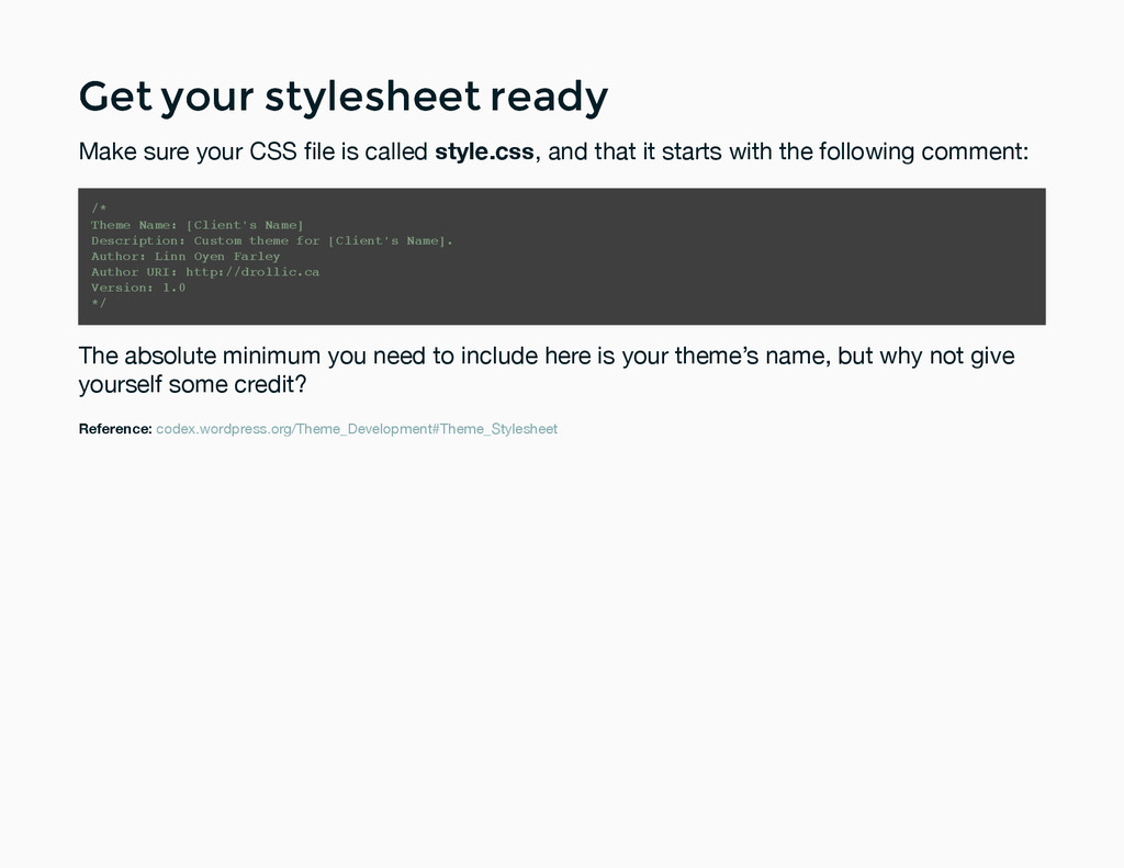 Get your stylesheet ready Get your stylesheet r...