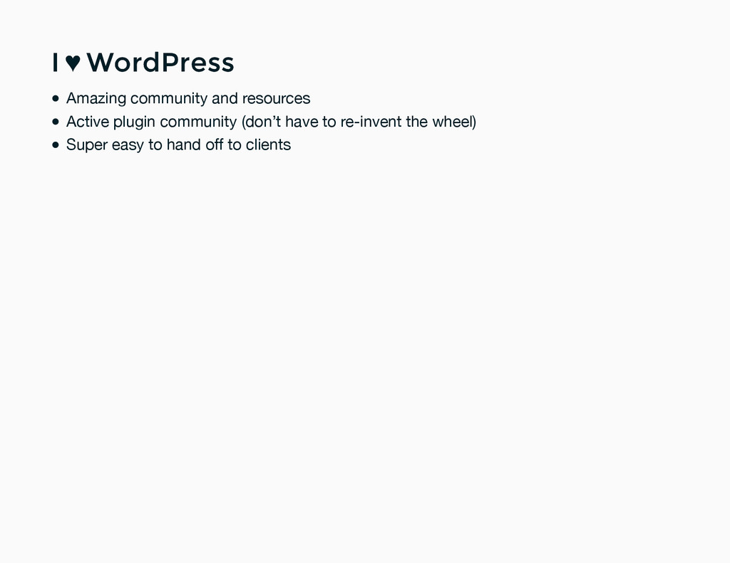 I ♥ WordPress I ♥ WordPress Amazing community a...