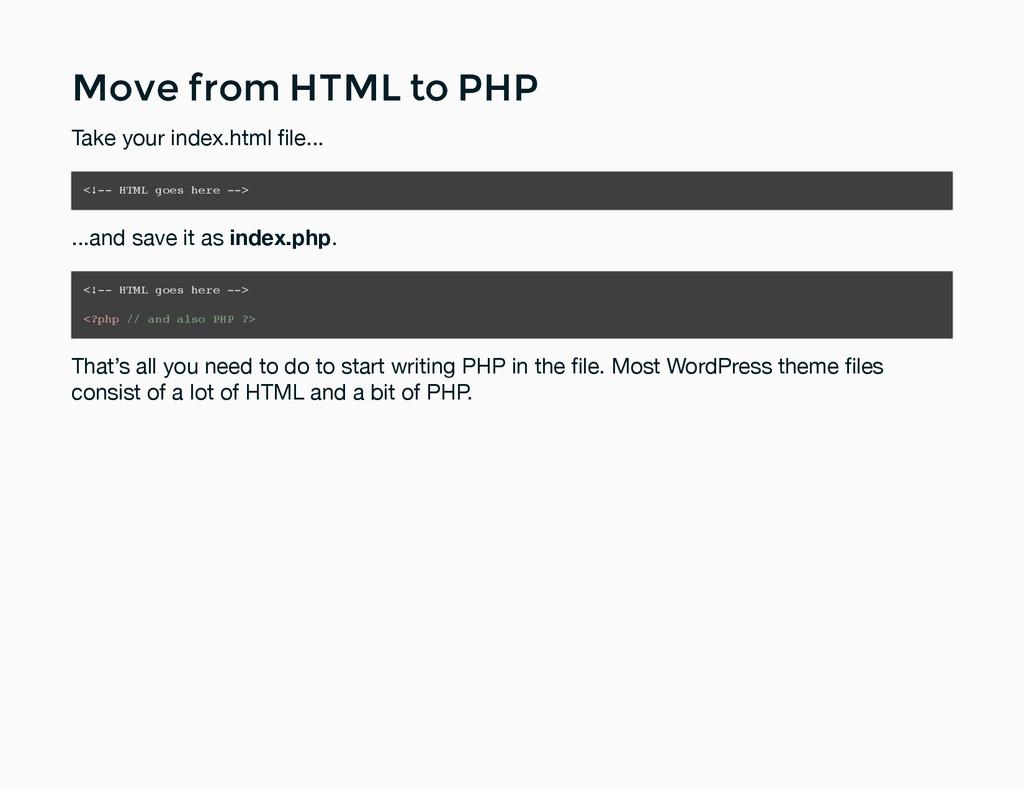 Move from HTML to PHP Move from HTML to PHP Tak...