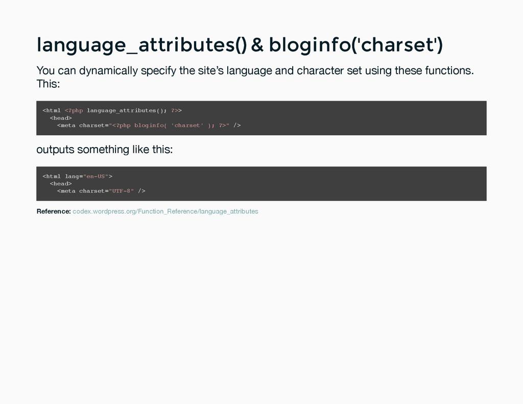 language_attributes() & bloginfo('charset') lan...