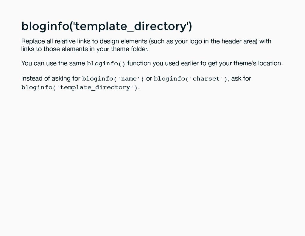 bloginfo('template_directory') bloginfo('templa...
