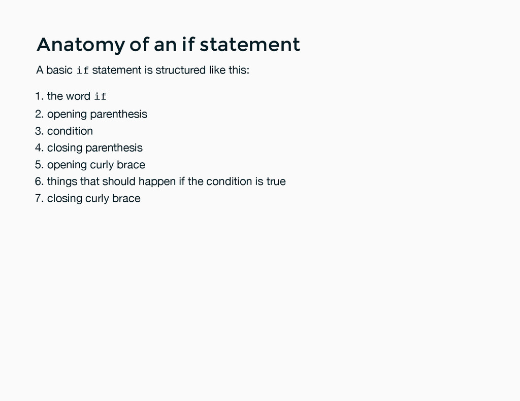 Anatomy of an if statement Anatomy of an if sta...