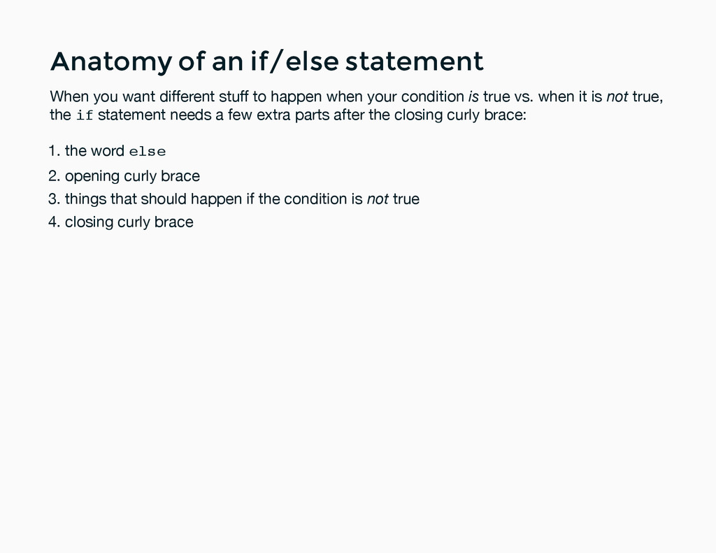 Anatomy of an if/else statement Anatomy of an i...