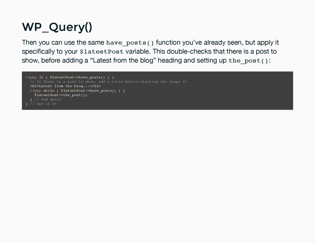 WP_Query() WP_Query() Then you can use the same...