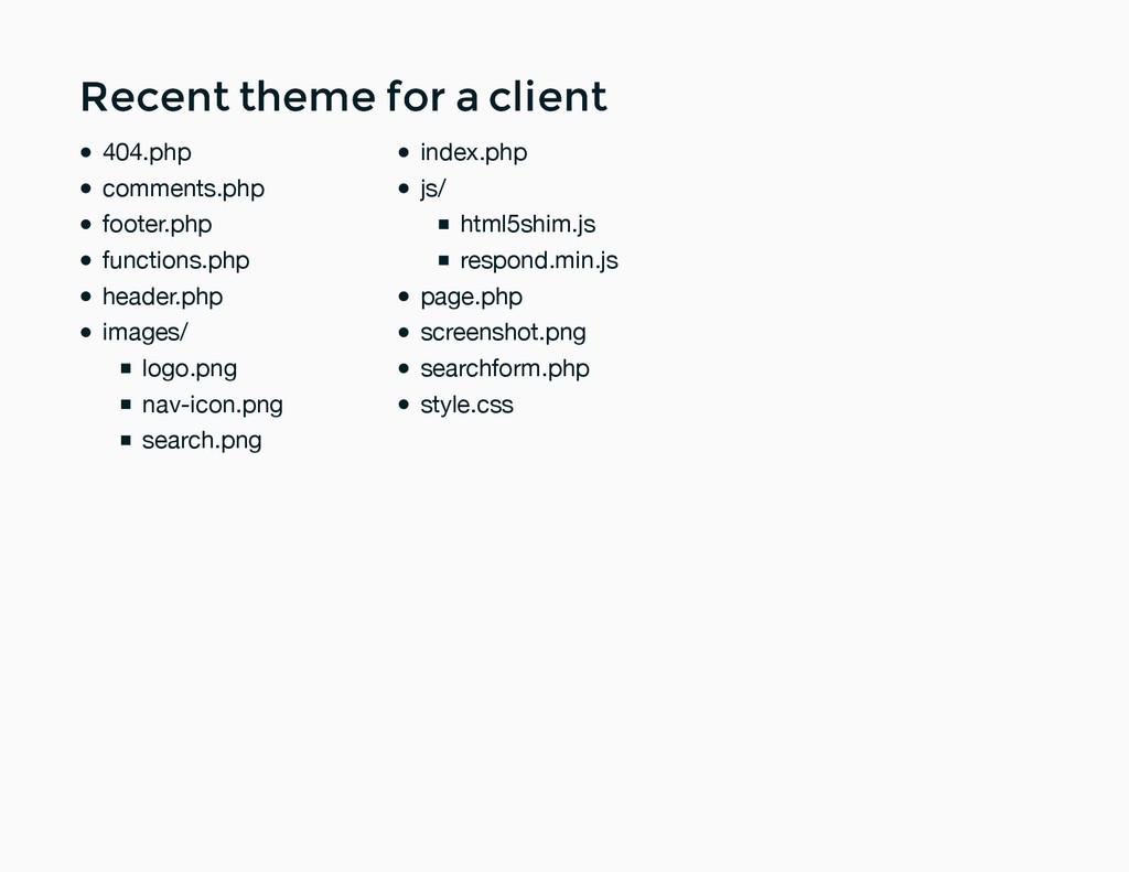Recent theme for a client Recent theme for a cl...