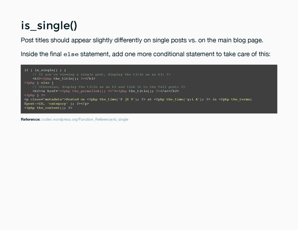 is_single() is_single() Post titles should appe...