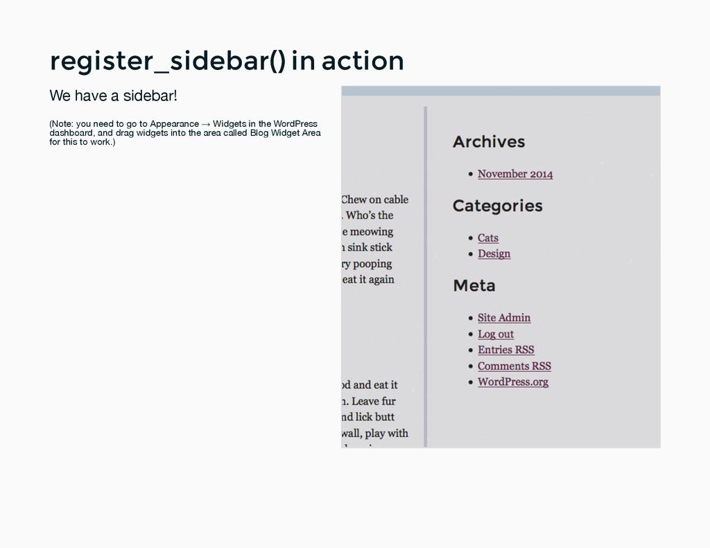 register_sidebar() in action register_sidebar()...