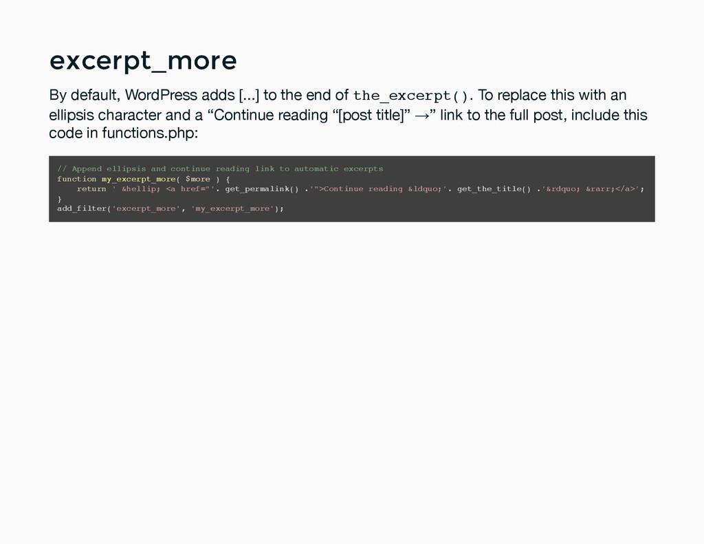 excerpt_more excerpt_more By default, WordPress...
