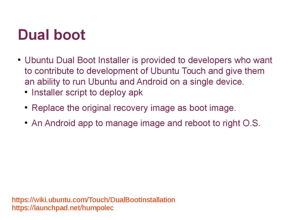 Dual boot ● Ubuntu Dual Boot Installer is provi...