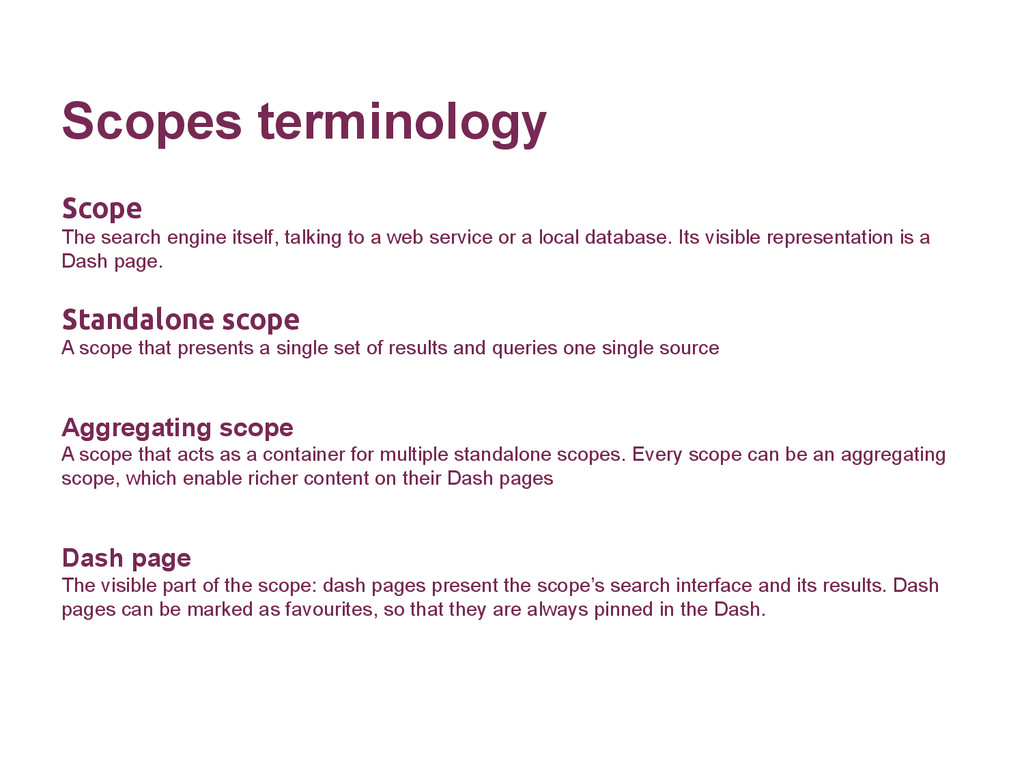 Scopes terminology Scope The search engine itse...