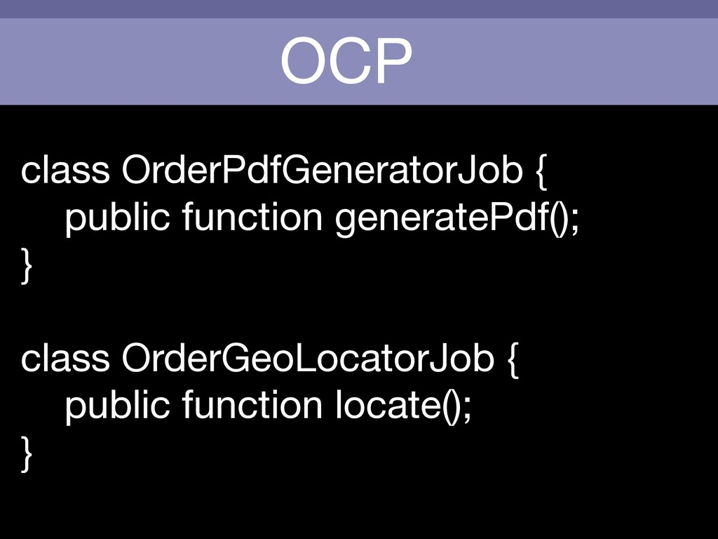 OCP class OrderPdfGeneratorJob {  public functi...