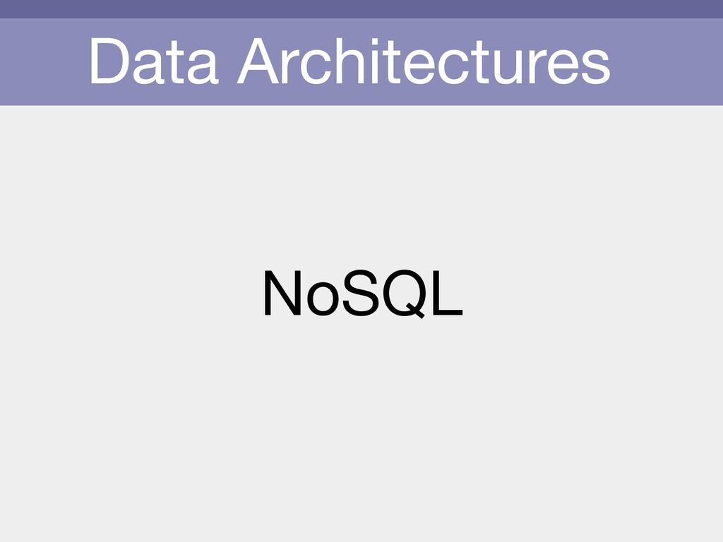 Data Architectures NoSQL