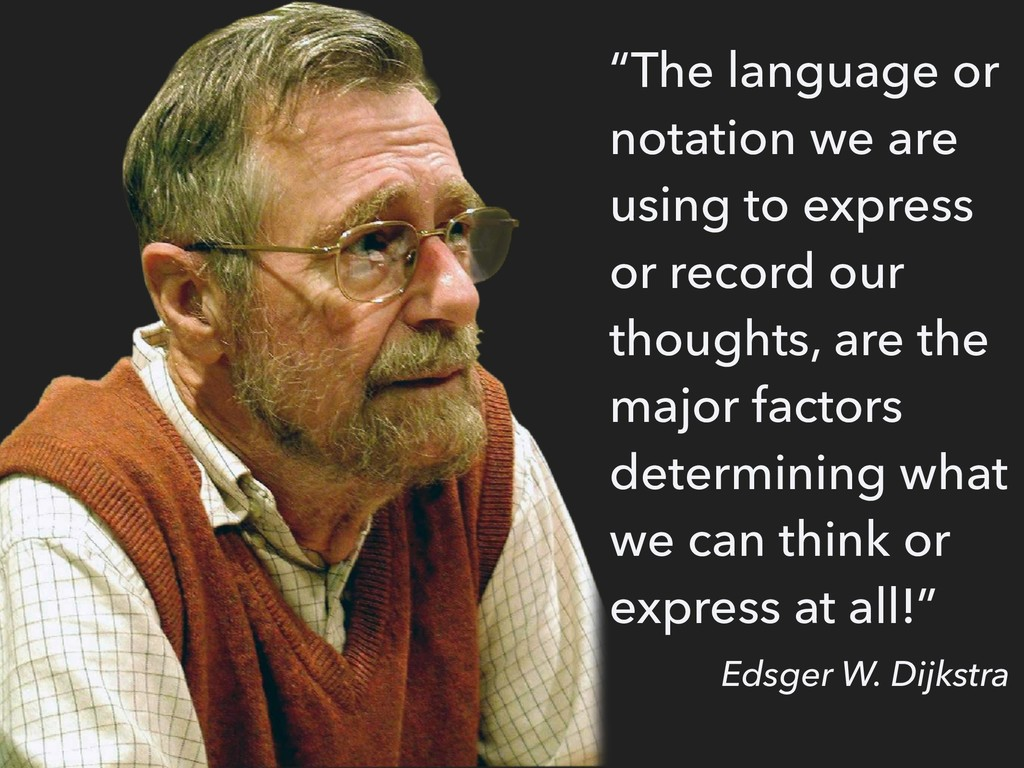 """""""The language or notation we are using to expre..."""