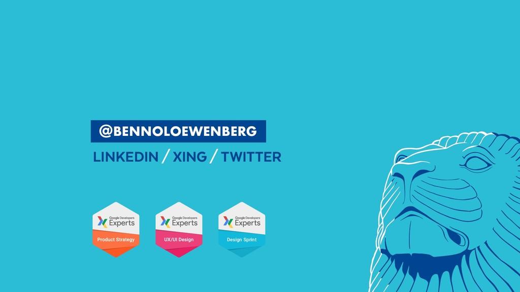 BENNOLOEWENBERG LINKEDIN/XING/TWITTER ...