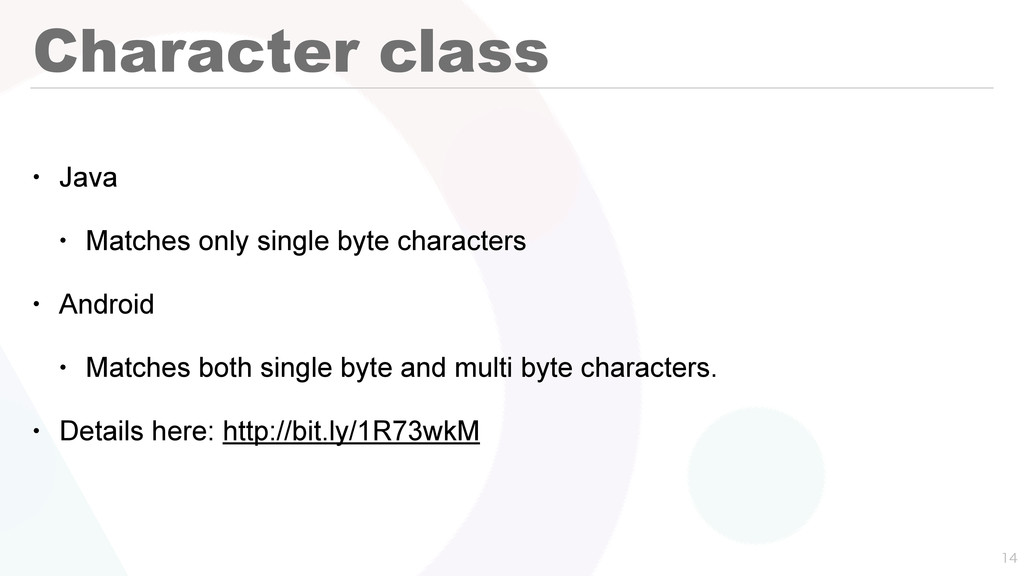 Character class • Java • Matches only single by...