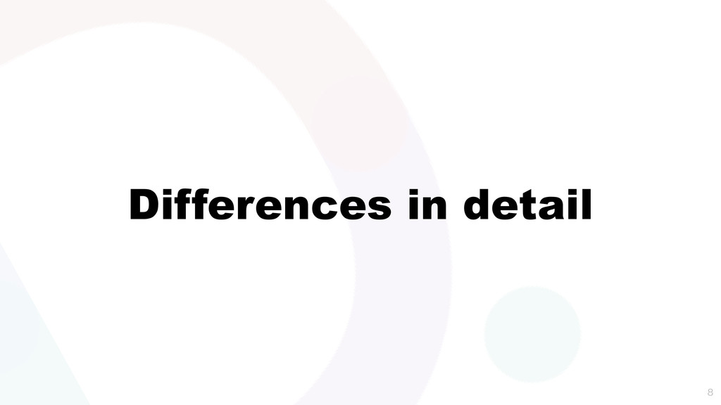Differences in detail