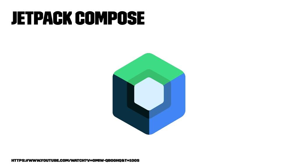 Jetpack Compose https://www.youtube.com/watch?v...