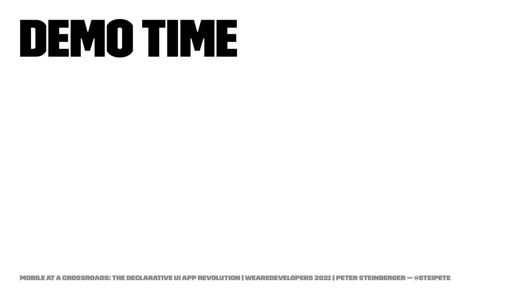 Demo Time Mobile at a Crossroads: The Declarati...