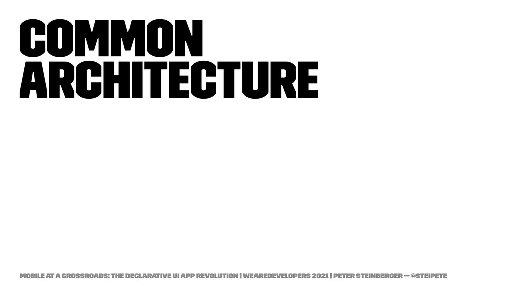 Common Architecture Mobile at a Crossroads: The...
