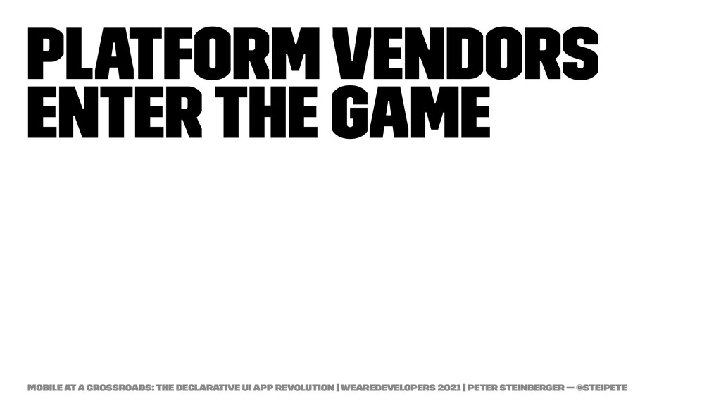 Platform vendors enter the game Mobile at a Cro...