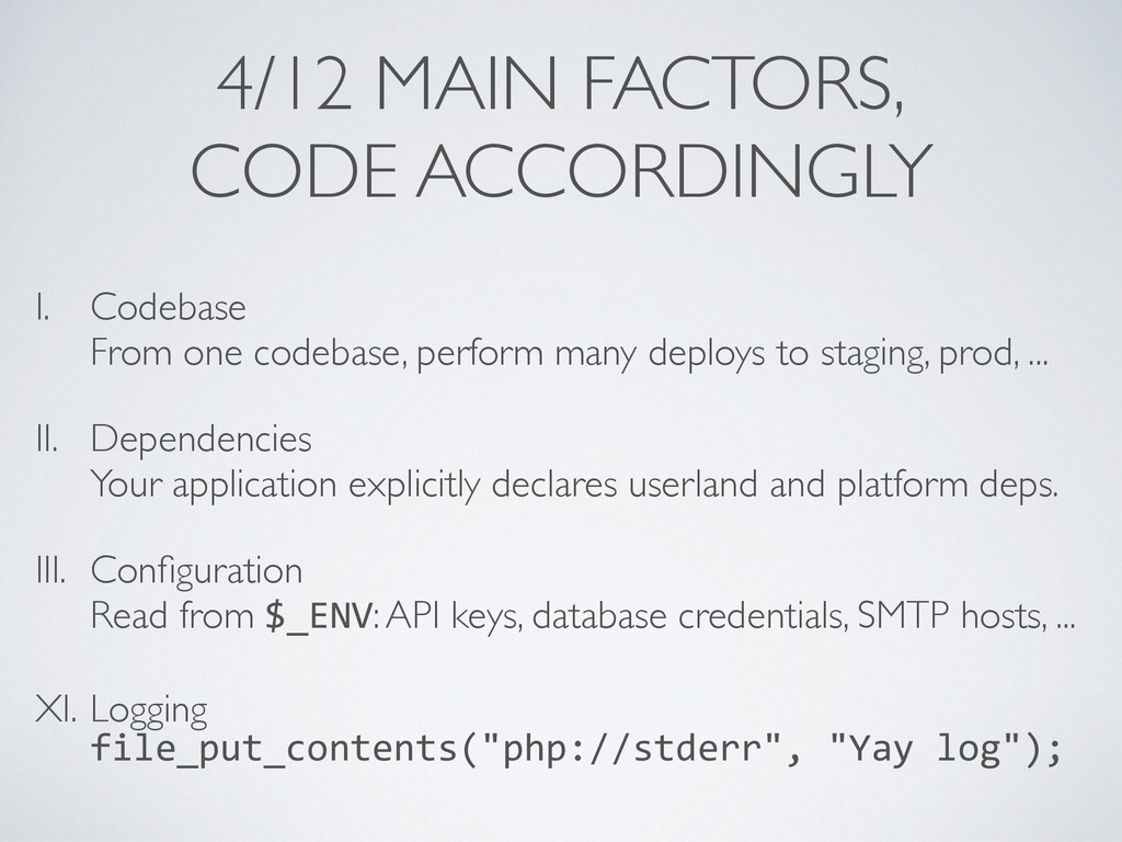 4/12 MAIN FACTORS, CODE ACCORDINGLY I. Codebase...