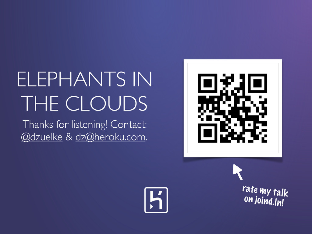 ELEPHANTS IN THE CLOUDS Thanks for listening! C...
