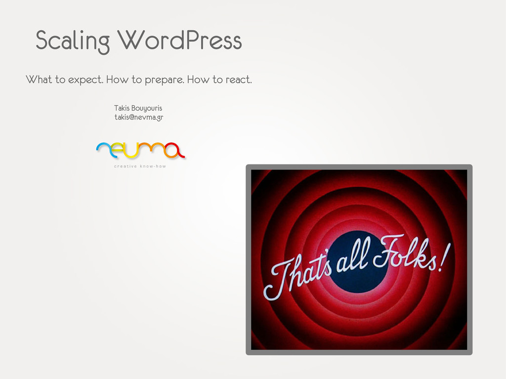 Scaling WordPress What to expect. How to prepar...