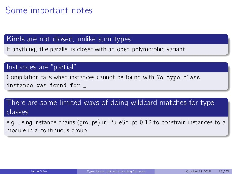 Some important notes Kinds are not closed, unli...