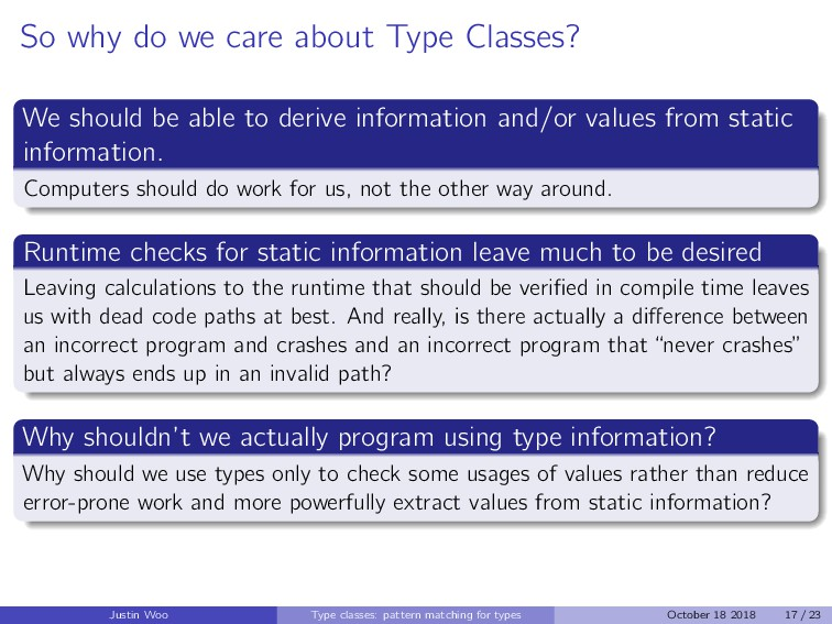 So why do we care about Type Classes? We should...