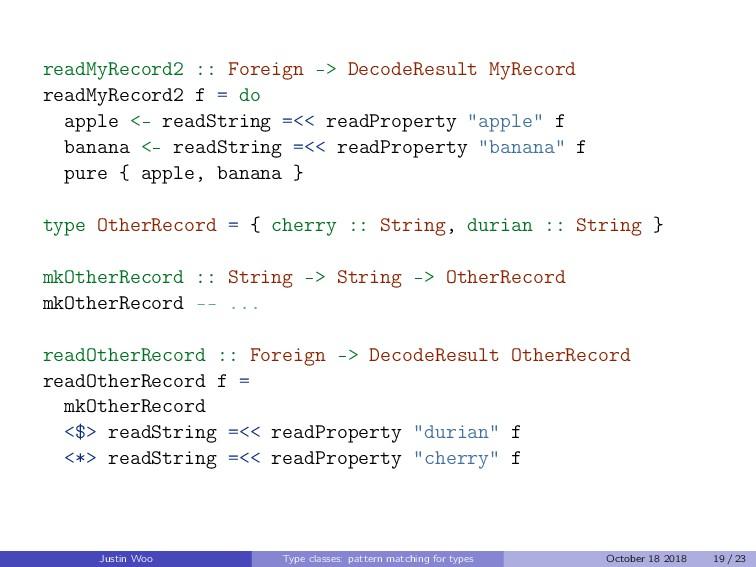 readMyRecord2 :: Foreign -> DecodeResult MyReco...