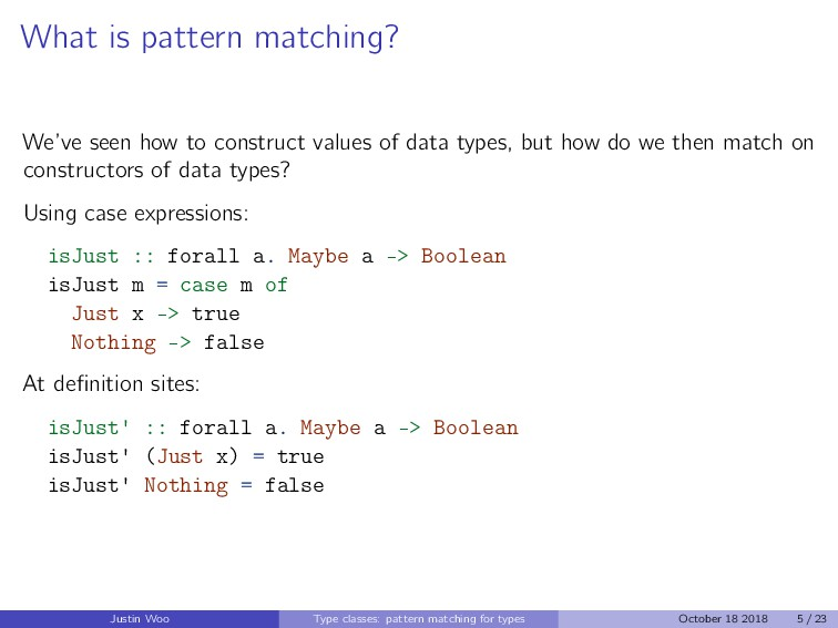 What is pattern matching? We've seen how to con...