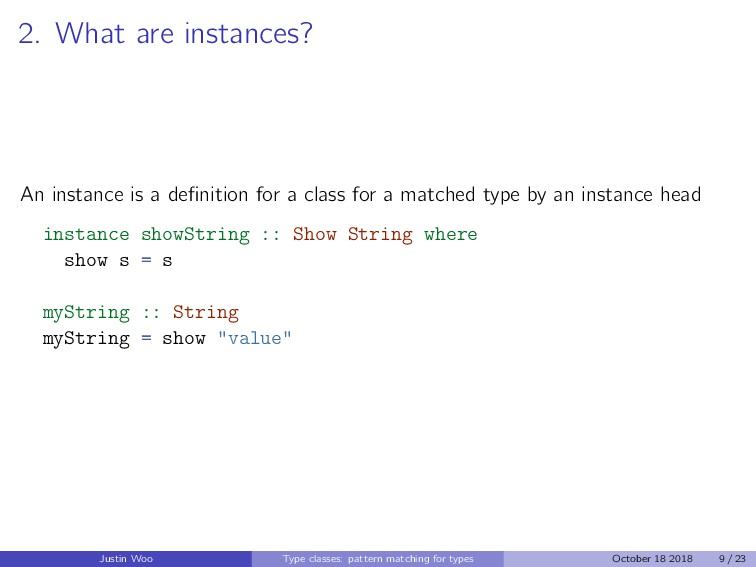 2. What are instances? An instance is a definiti...