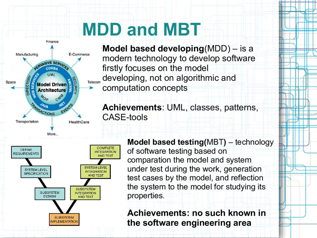 MDD and MBT Model based developing(MDD) – is a ...