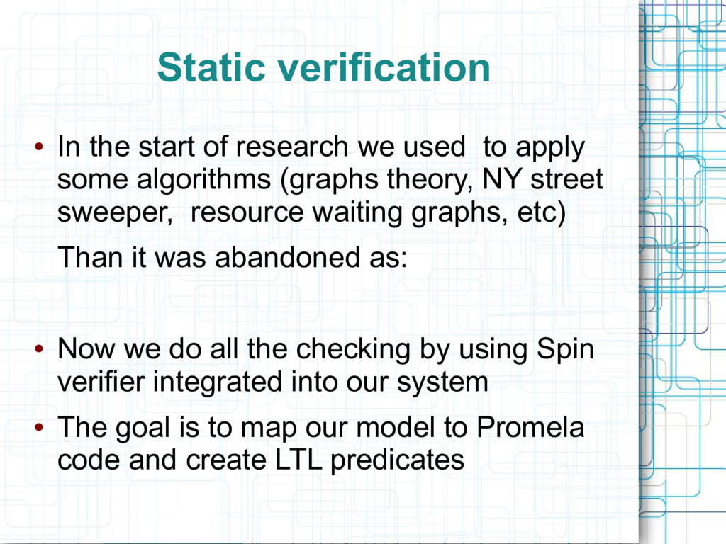 Static verification ● In the start of research ...