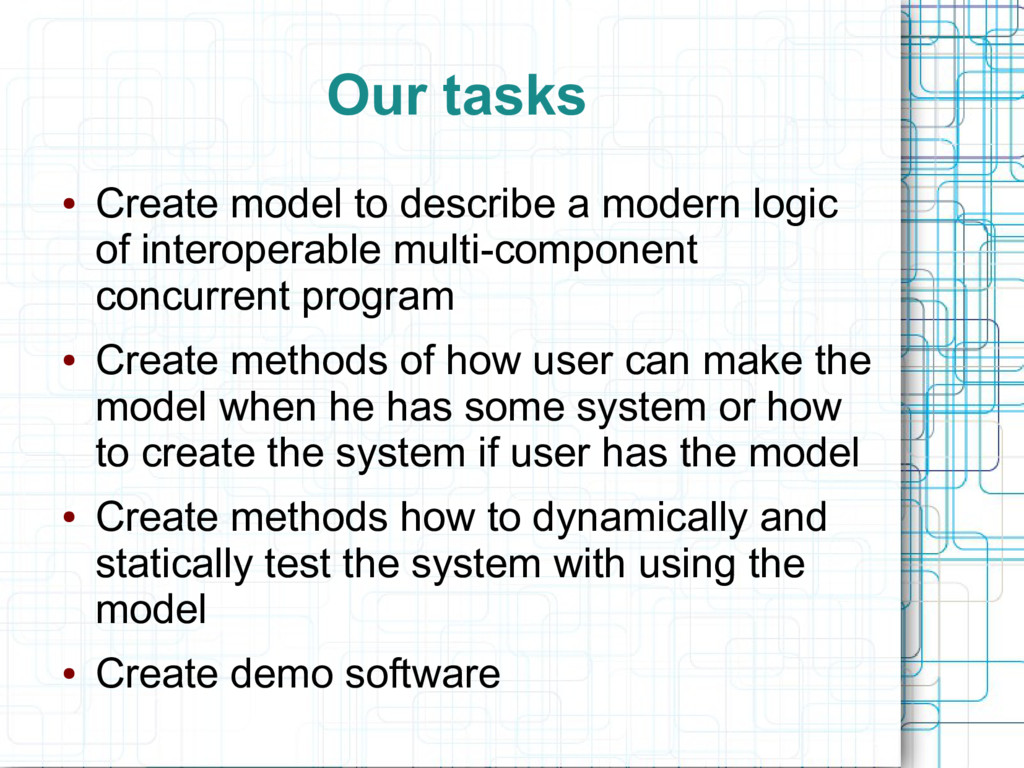 Our tasks ● Create model to describe a modern l...