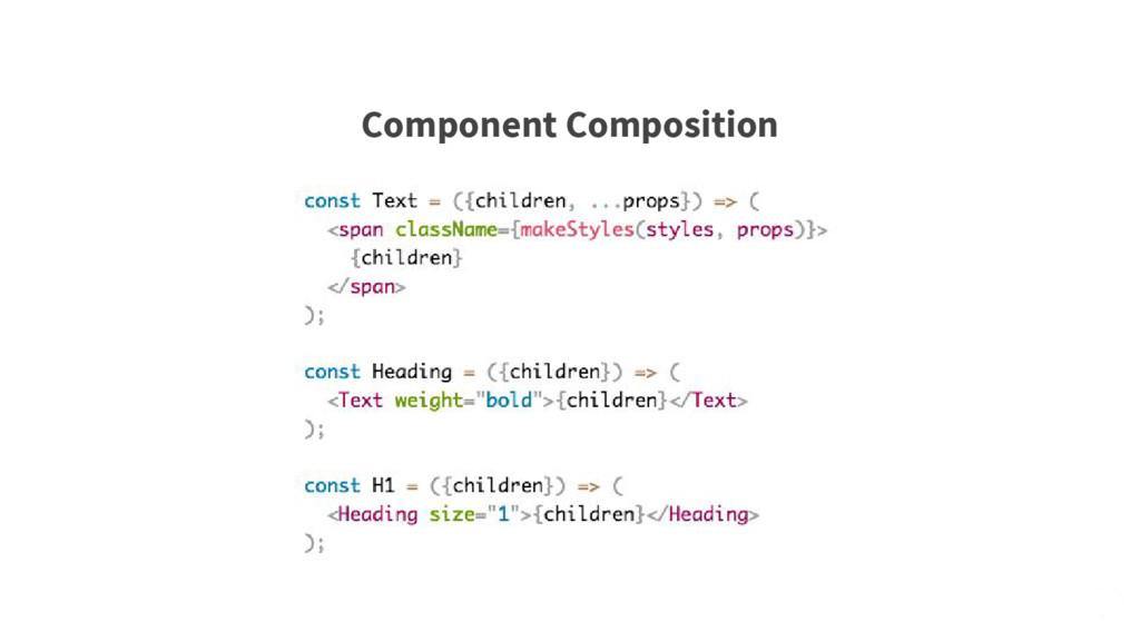 Component Composition