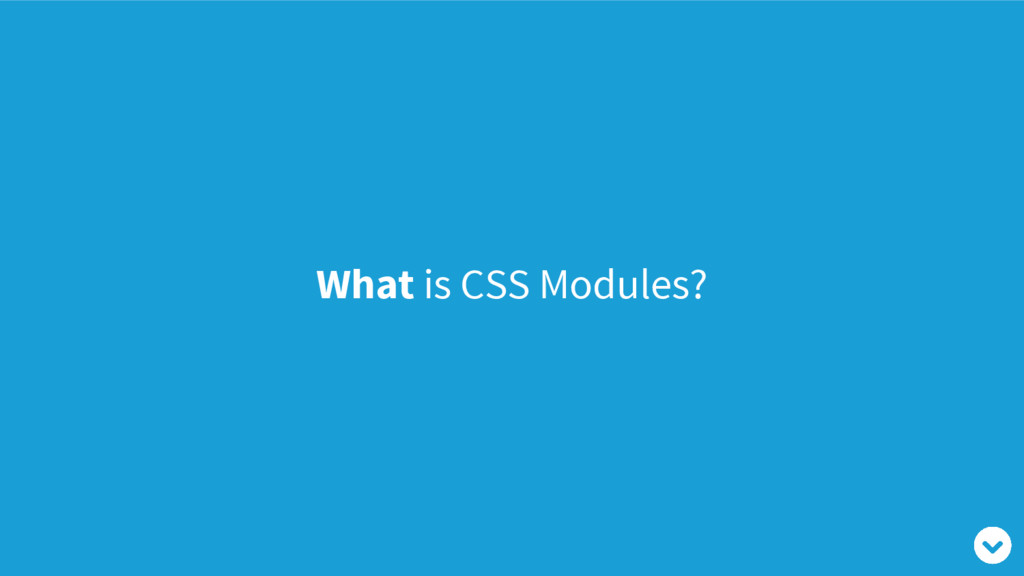 What is CSS Modules?