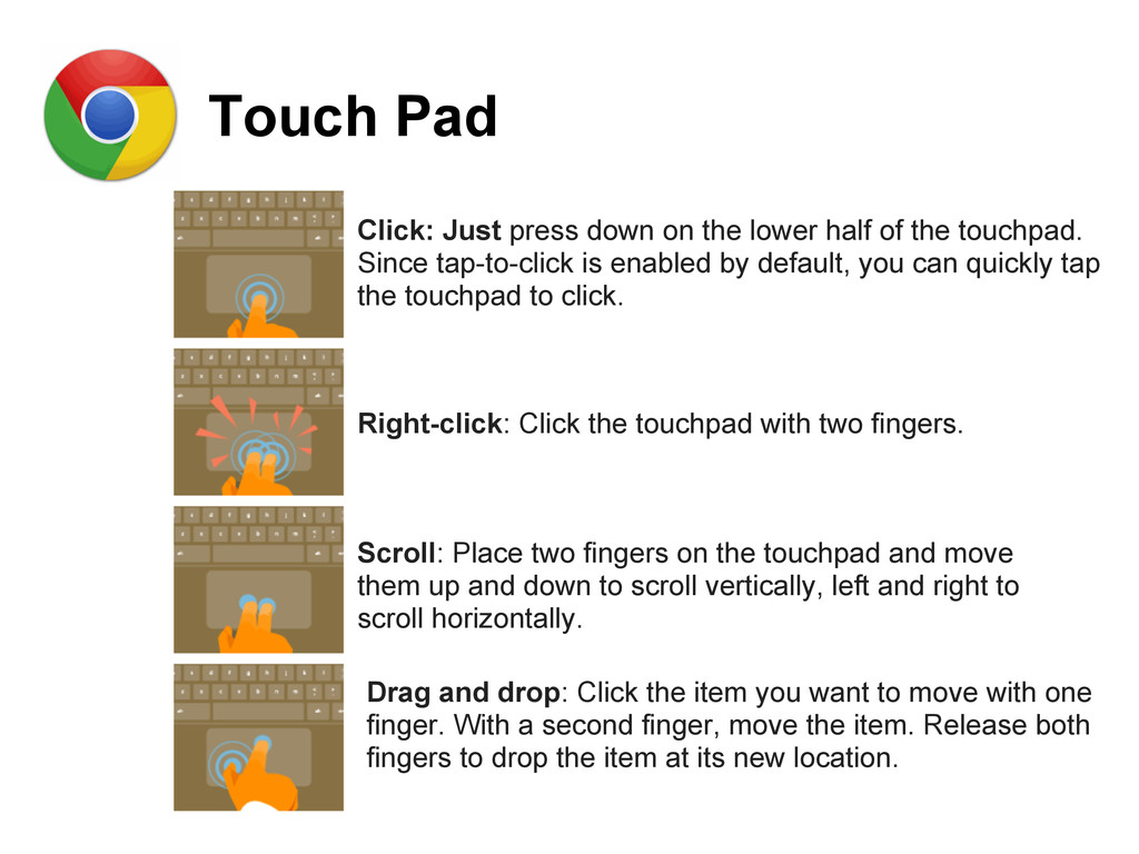 Touch Pad Click: Just press down on the lower h...