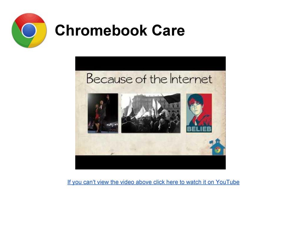 Chromebook Care If you can't view the video abo...