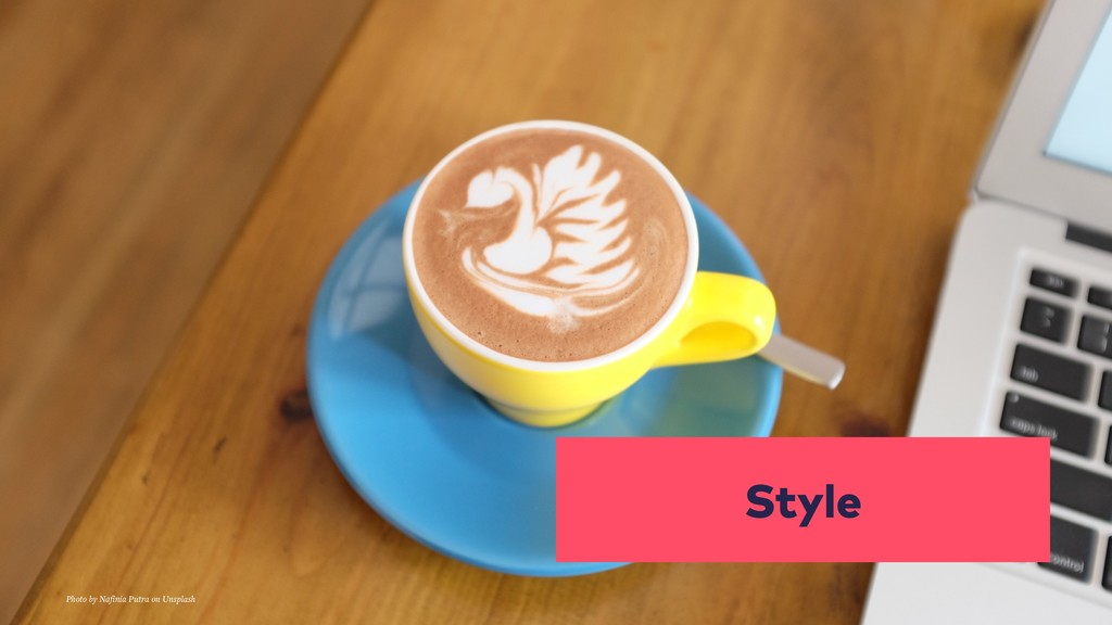 Style Photo by Nafinia Putra on Unsplash