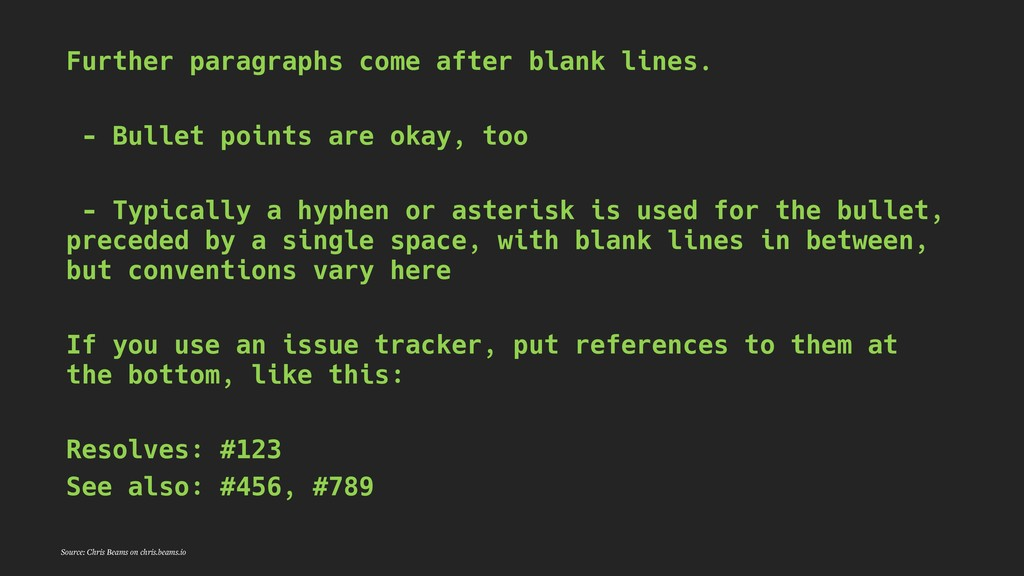 Further paragraphs come after blank lines. - Bu...