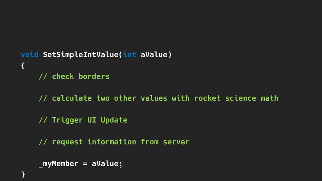 void SetSimpleIntValue(int aValue) { } // check...
