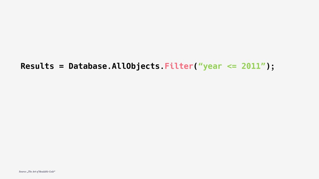 """Results = Database.AllObjects.Filter(""""year <= 2..."""