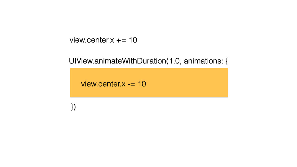 UIView.animateWithDuration(1.0, animations: { }...