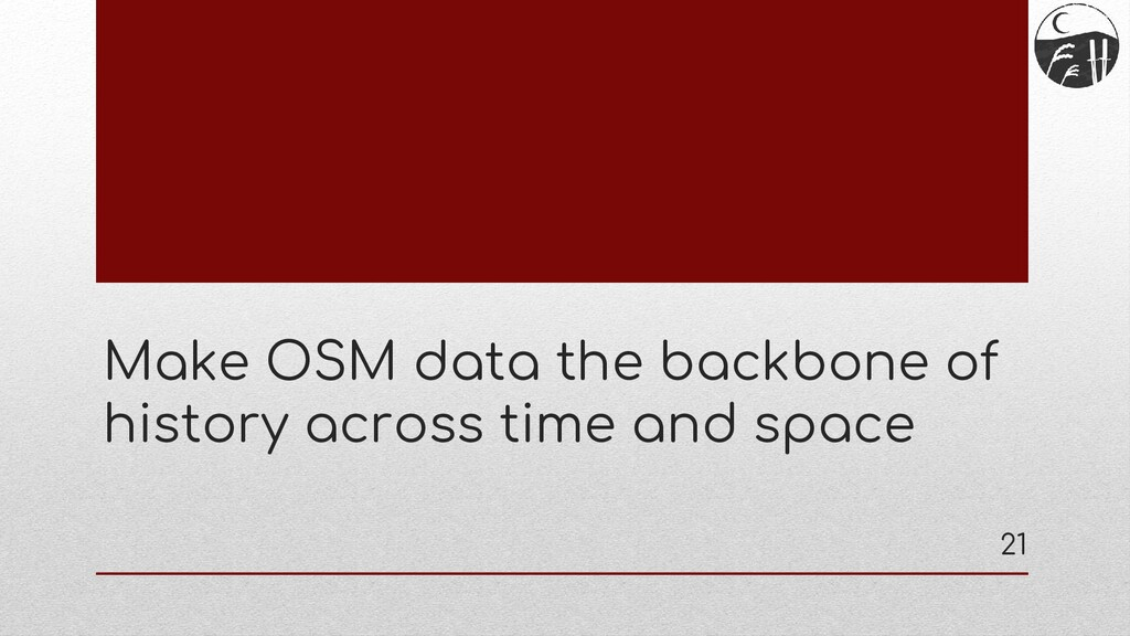 Make OSM data the backbone of history across ti...
