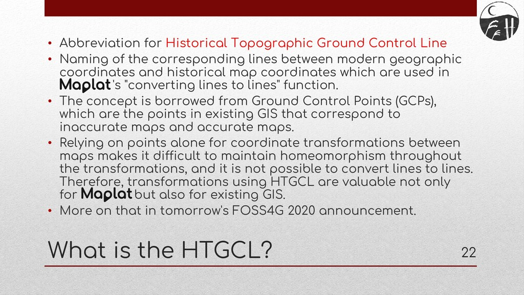 What is the HTGCL? • Abbreviation for Historica...