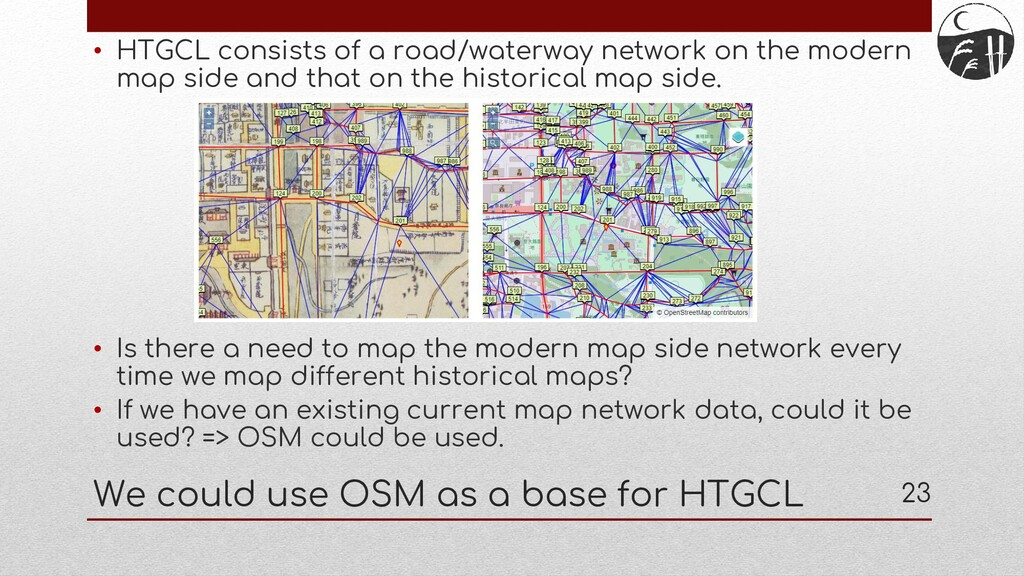 • HTGCL consists of a road/waterway network on ...
