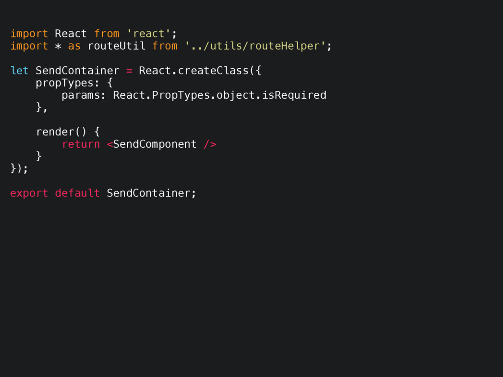 import React from 'react'; import * as routeUti...