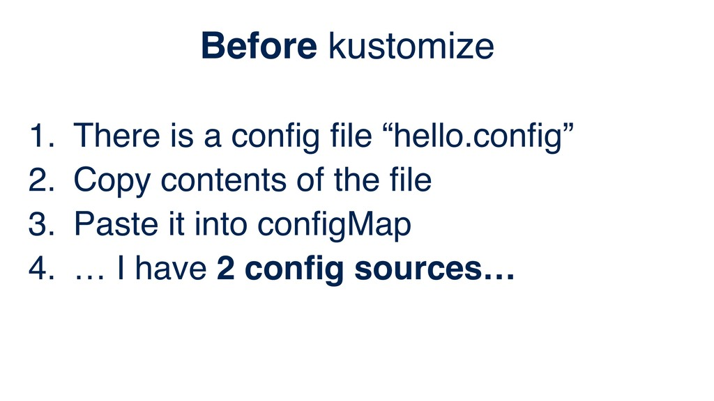 "1. There is a config file ""hello.config"" 2. Copy c..."